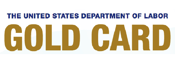 The U.S. Department of Labor Gold Card